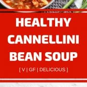 healthy cannellini bean soup