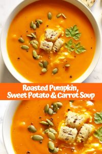 "collage of roasted pumpkin, sweet potato and carrot soup with text overlay that reads ""roasted pumpkin, sweet potato & carrot soup"""