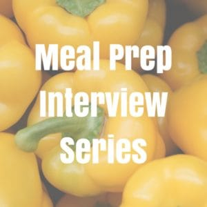 Meal prep interview series