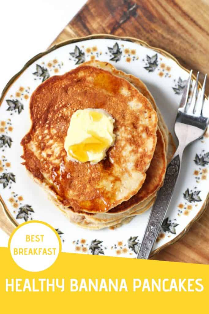 "healthy banana pancakes on a pattered plate with butter and maple syrup on top with a text overlay that reads ""healthy banana pancakes - best breakfast"""