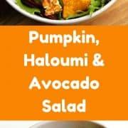 Pumpkin, Haloumi & Avocado Salad