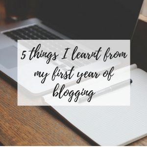 5 things i learnt from my first year of blogging