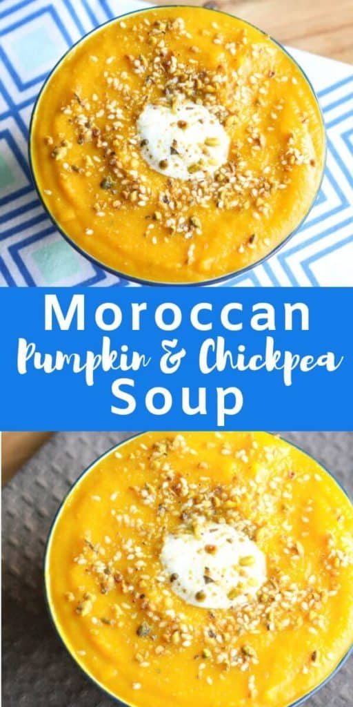 """2 pumpkin soup images with text overlay """"moroccan pumpkin & chickpea soup""""."""