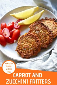 """carrot & zucchini fritters on a white plate with a text overlay that reads """"carrot and zucchini fritters - whole30, paleo & gluten free"""""""