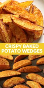 "potato wedges on a baking tray with text overlay ""crispy baked potato wedges""."