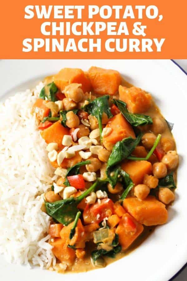 """a bowl of sweet potato, chikpea and spinach curry and rice with text overlay that reads """"sweet potato, chickpea & spinach curry"""""""