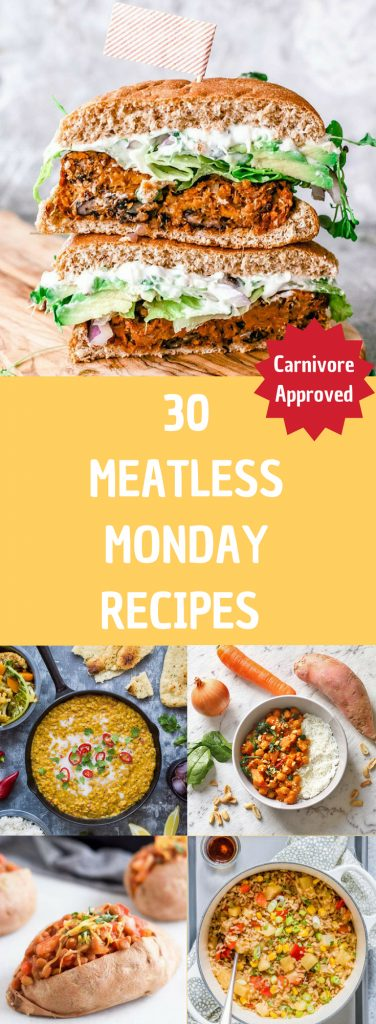 "collage of food images with text overlay that reads ""30 meatless monday recipes - carnivore approved"""