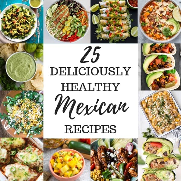 a collage of 12 healthy mexican dishes