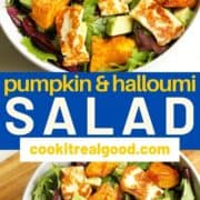 """salad in a white bowl with text overlay """"pumpkin halloumi salad""""."""