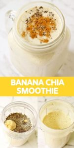 """three smoothie images with text overlay """"banana chia smoothie""""."""