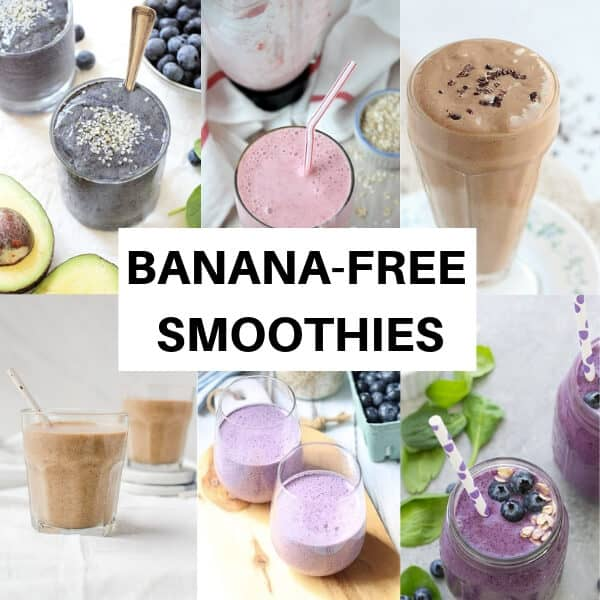 collage of banana-free smoothie pictures