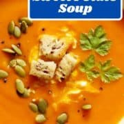"""soup topped with croutons with text overlay """"pumpkin & sweet potato soup""""."""