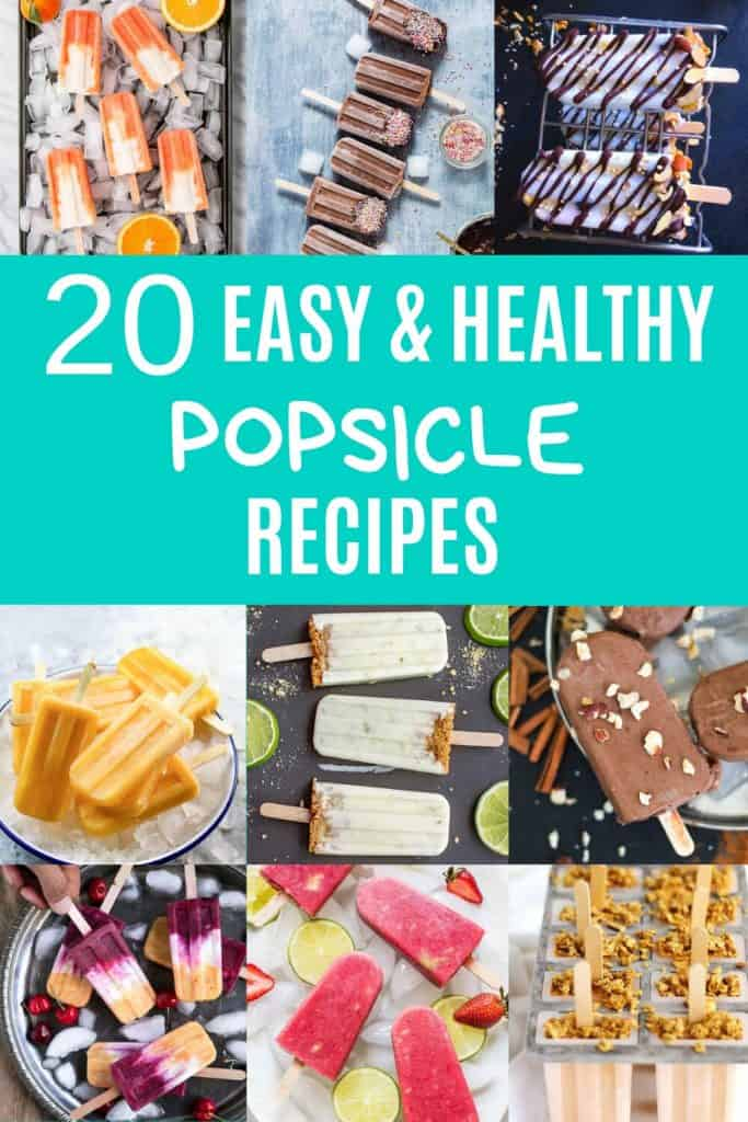 """collage of popsicle images with text overlay that reads """"20 easy & healthy popsicle recipes"""""""