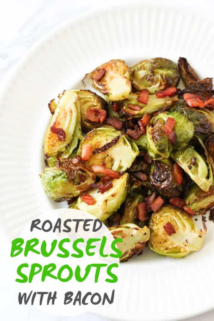 """roasted brussels sprouts with bacon on a white plate with text overlay that reads """"roasted brussels sprouts with bacon"""""""
