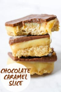 "3 pieces of chocolate caramel slice stacked with text overlay that reads ""chocolate caramel slice"""