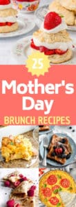 """collage of brunch images with text overlay """"25 mother's day brunch recipes"""""""
