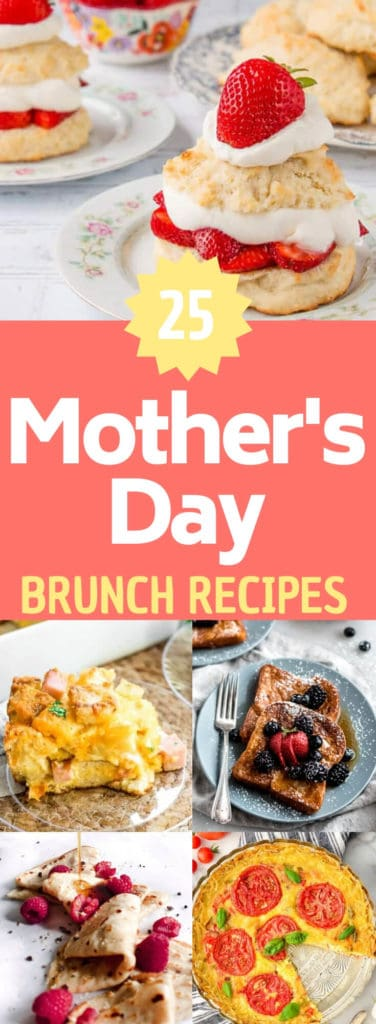 "collage of brunch images with text overlay ""25 mother's day brunch recipes"""