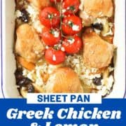 "chicken thighs on top of a bed of roast potatoes with text overlay ""sheet pan Greek chicken and lemon potatoes""."