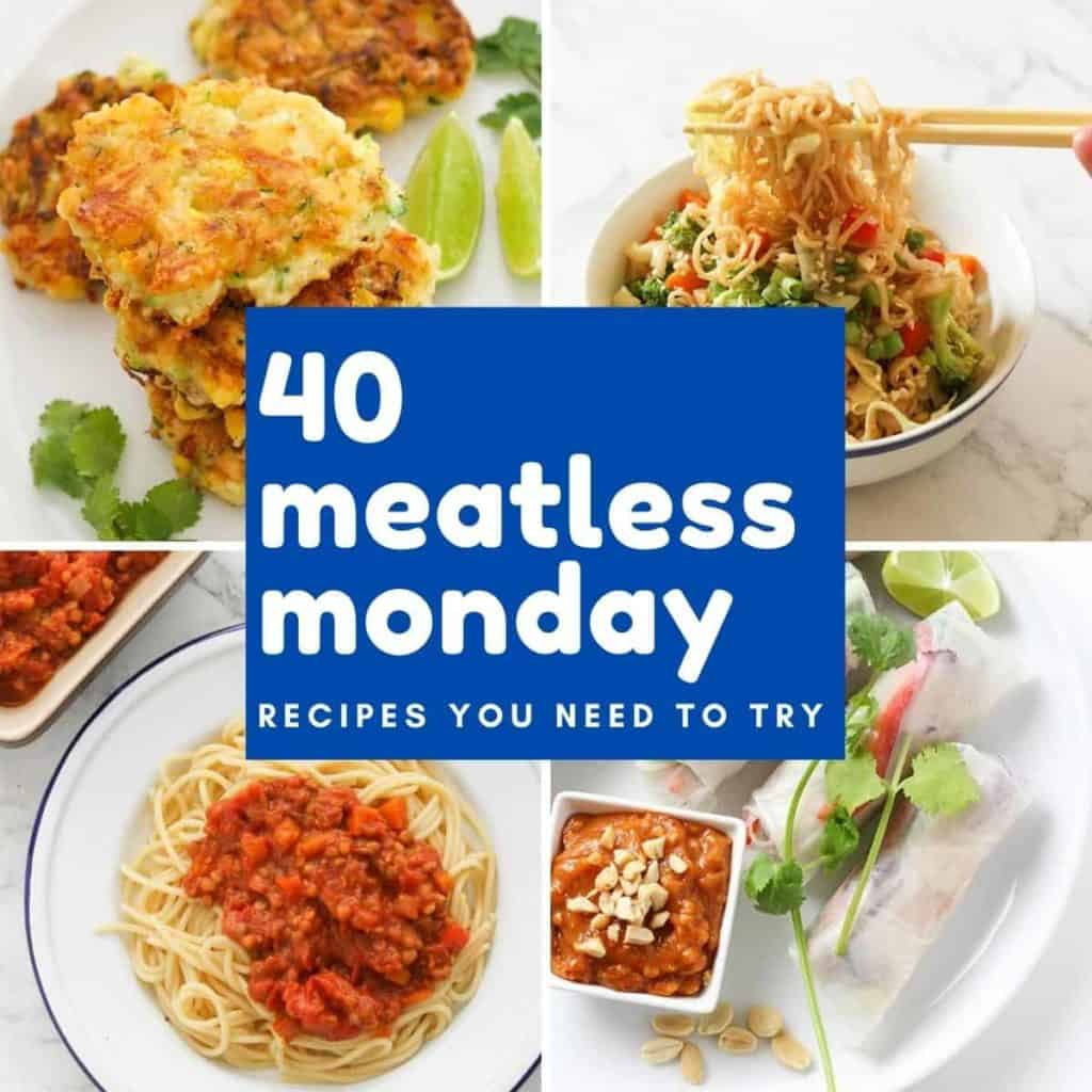 """collage of food images with text overlay """"40 meatless monday recipes you need to try""""."""