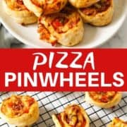 "two pinwheel images with text overlay ""pizza pinwheels""."