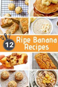 "a collage of banana recipes with text overlay ""12 ripe banana recipes""."