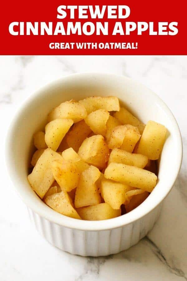 """stewed cinnamon apple pieces in a white bowl with text overlay """"stewed cinnamon apples""""."""