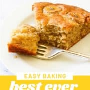 "slice of cake on a white plate with text overlay ""best ever banana cake""."