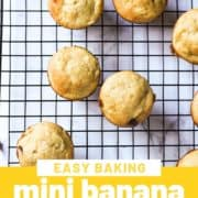 """mini muffins on a wire rack with text overlay """"mini banana muffins""""."""