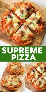 """Multiple images of pizza on a wooden cutting board with text overlay """"supreme pizza""""."""