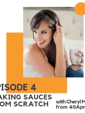 """photo of a brunette woman with text overlay """"making sauces from scratch""""."""
