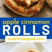 "sweet rolls on a wooden board with text overlay ""apple cinnamon rolls""."