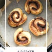 "rolls in an air fryer basket with text overlay ""air fryer cinnamon rolls""."