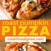 """pizza on a wooden board with text overlay """"roast pumpkin pizza""""."""