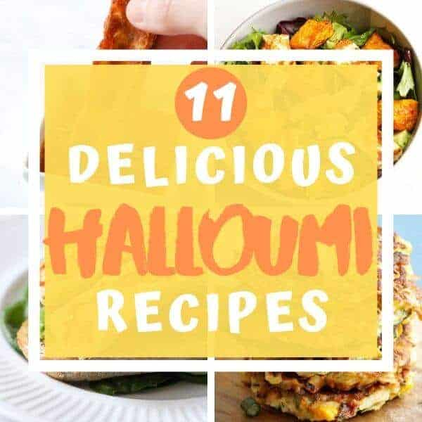 "collage of halloumi images with text overlay ""11 delicious halloumi recipes""."
