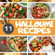 """collage of halloumi images with text overlay """"11 halloumi recipes""""."""
