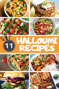 "collage of halloumi images with text overlay ""11 halloumi recipes""."