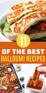 "collage of halloumi images with text overlay ""11 of the best halloumi recipes""."
