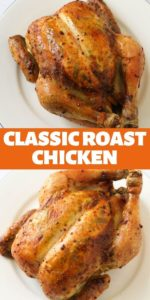 "Whole roast chicken images with text overlay ""Classic Roast Chicken""."