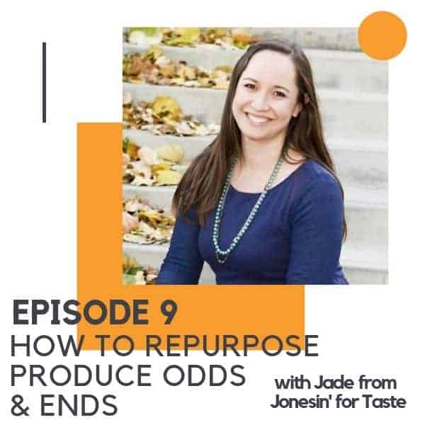 "Image of a Brunette woman with text overlay ""How to Repurpose Produce Odds & Ends""."