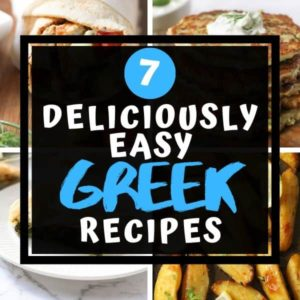 "Multiple images of Greek food with text overlay ""7 deliciously easy Greek recipes"""