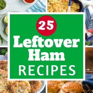 "multiple images of ham recipes with text overlay ""25 leftover ham recipes""."