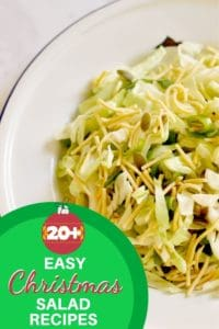 "Cabbage and Crunchy Noodle Salad with text overlay ""20+ easy Christmas salad recipes""."