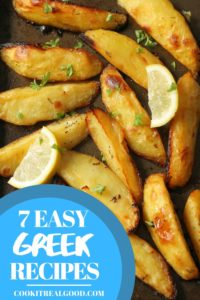 """Multiple images of Greek food with text overlay """"7 deliciously easy Greek recipes"""""""