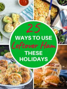 """multiple images of ham recipes with text overlay """"25 leftover ham recipes""""."""