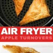 "two apple turnovers in an air fryer basket with text overlay ""air fryer apple turnovers"""