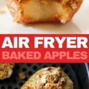 "baked apple topped with ice cream on a white plate with text overlay ""air fryer baked apples""."