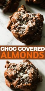 """a chocolate covered almond cluster on a marble background with text overlay """"choc covered almonds""""."""