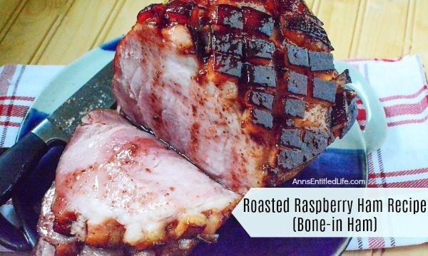 Roasted Raspberry Ham Recipe