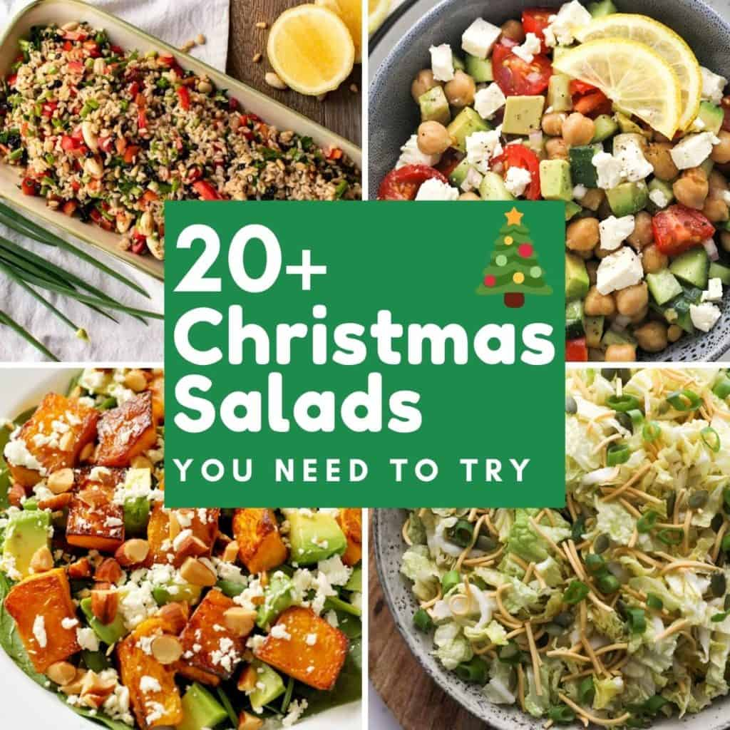 """images of salads with text overlay """"20+ christmas salads you need to try""""."""