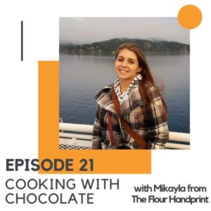 "Image of a brunette woman with text overlay ""episode 21 cooking with chocolate""."